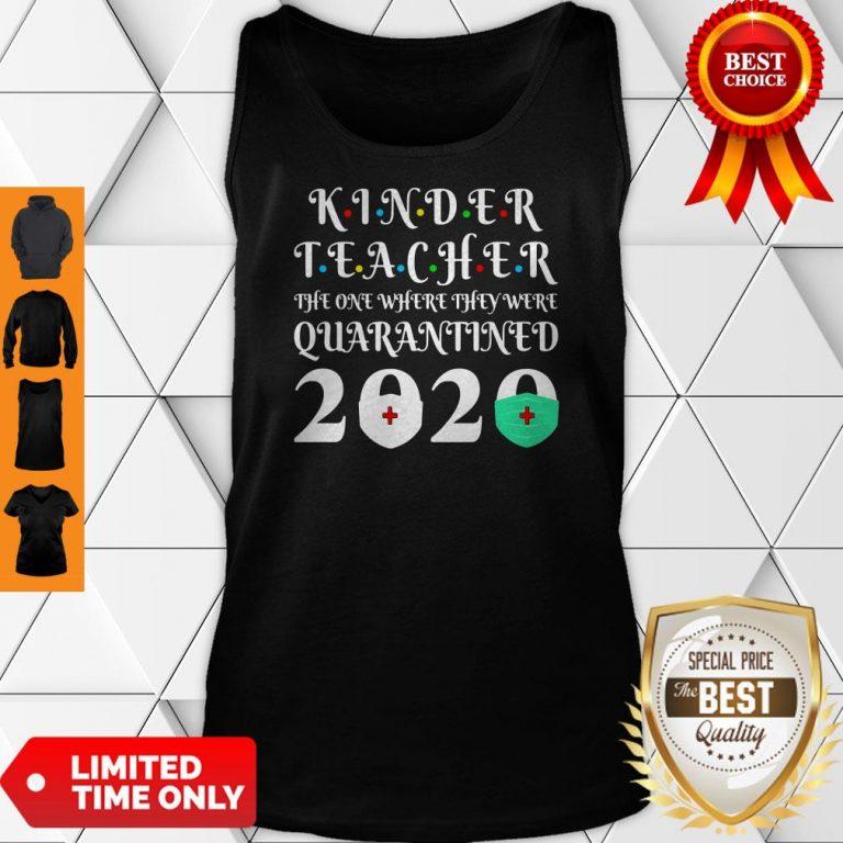 Nice Seniors 2020 Kinder Teacher The One Where They Were Quarantine 2020 Graduation Tote Tank Top
