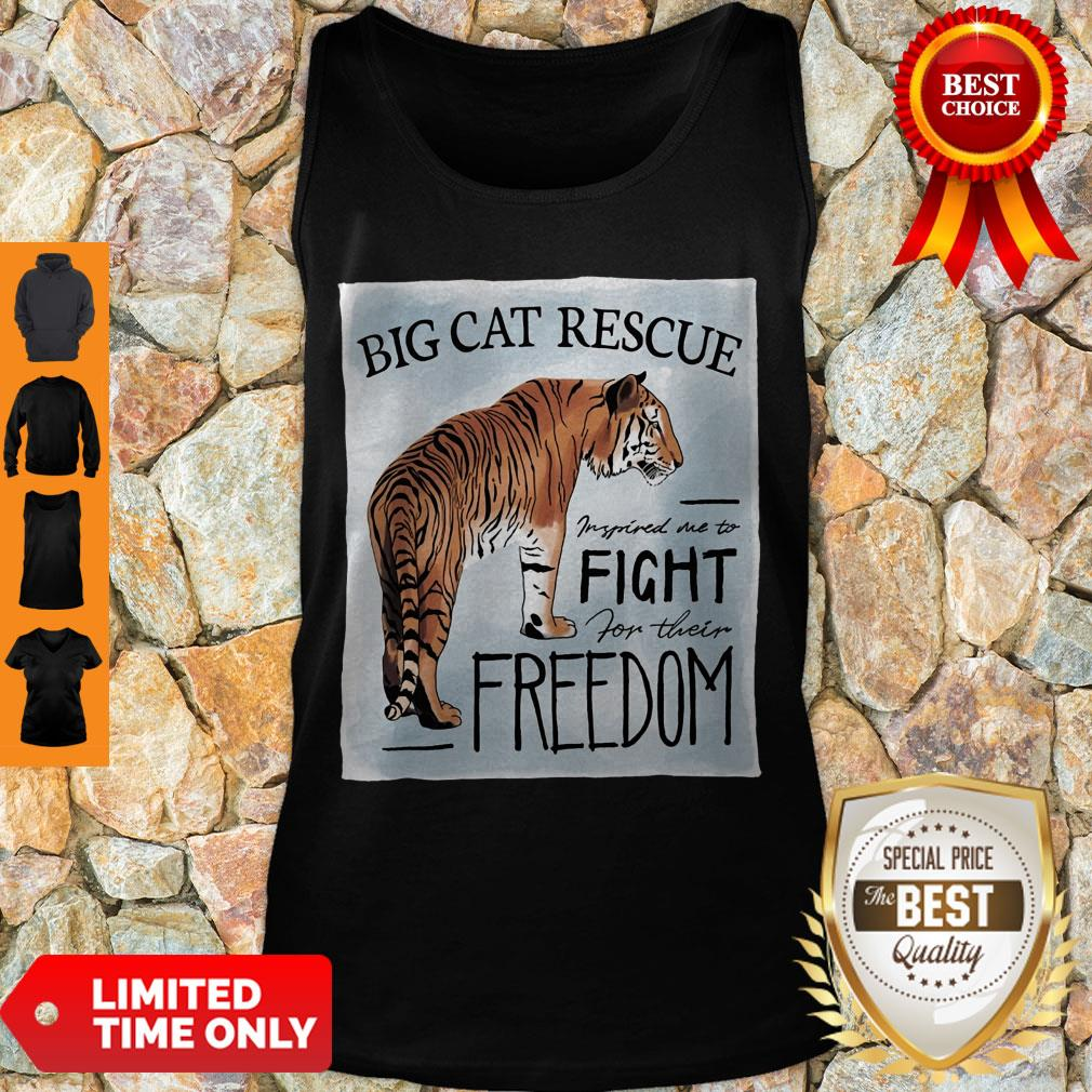 Nice Tiger Big Cat Rescue Inspired Me To Fight For Freedom Tank Top