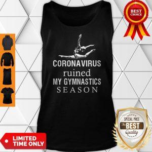 Top Coronavirus Ruined My Gymnastics Season Tank Top