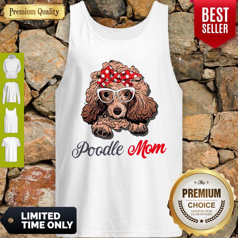 Pretty Poodle Wear Glasses Dog Mom Tank Top