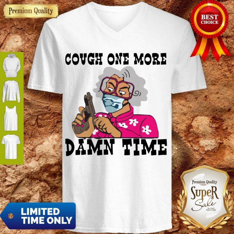 Premium Cough One More Damn Time V-neck