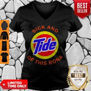 Good Sick And Tide Of This Rona V-neck