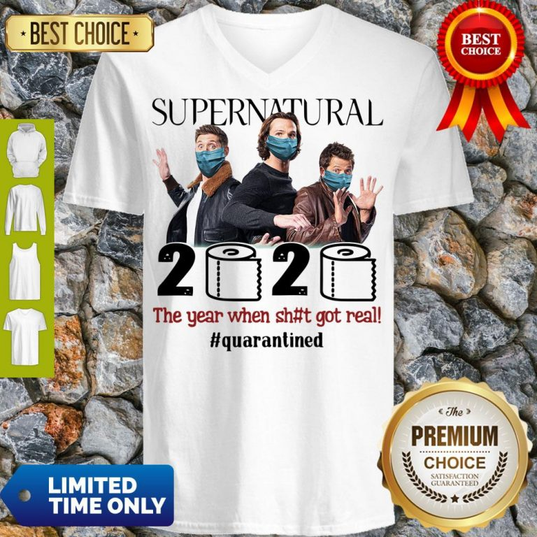 Top Supernatural 2020 The Year When Shit Got Real #Quatantined V-neck