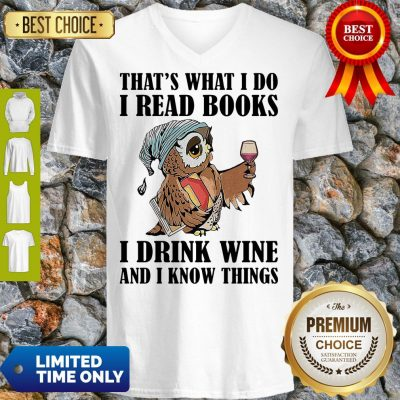 Cute Owl Thats What I Do I Read Books I Drink Wine And I Know Things White V-neck