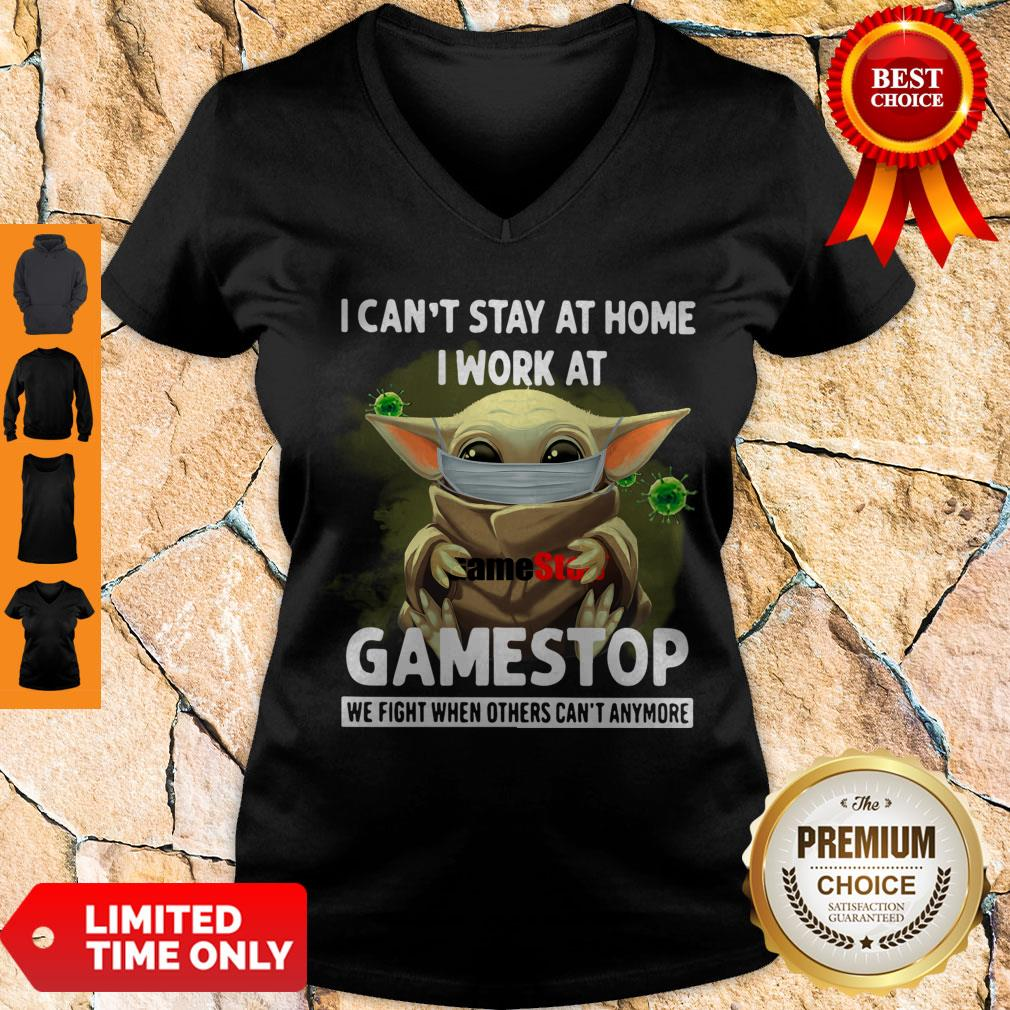 Nice Baby Yoda Mask Hug I Cant Stay At Home I Work At Gamestop We Fight When Others Cant Anymore V-neck