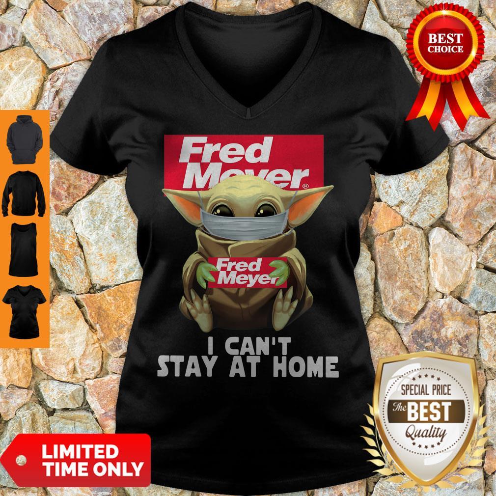 Nice Baby Yoda Mask Fred Meyer I Can't Stay At Home Coronavirus V-neck