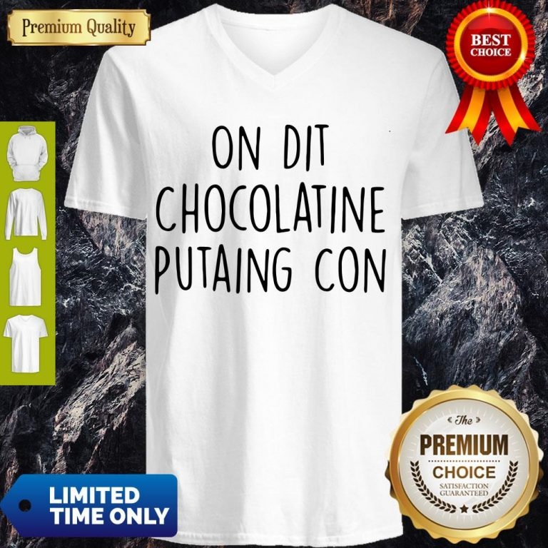 Official On Dit Chocolatine Putaing Con V-neck