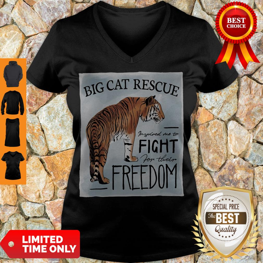 Nice Tiger Big Cat Rescue Inspired Me To Fight For Freedom V-neck