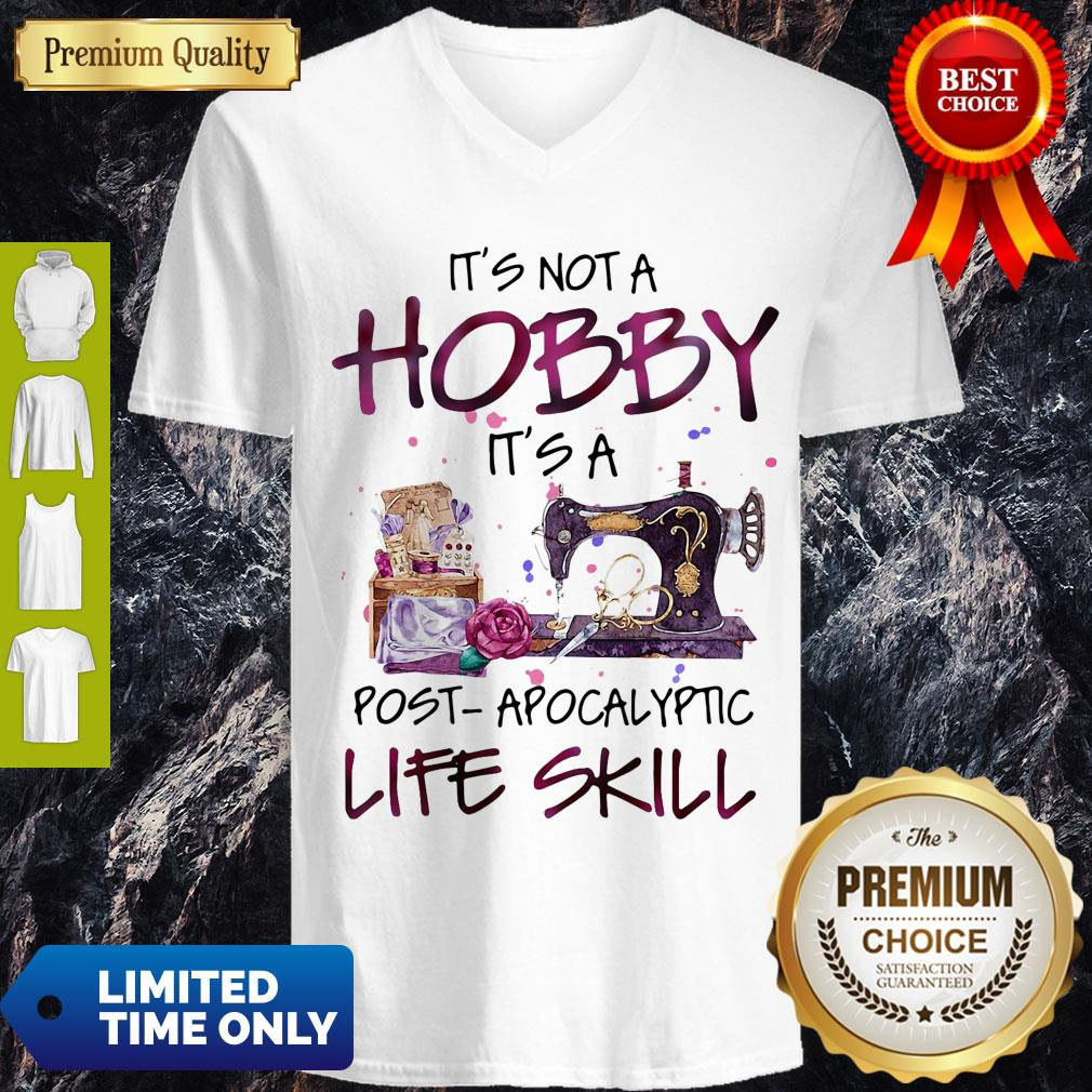 Official It's Not A Hobby It's A Post Apocalyptic Life Skill V-neck