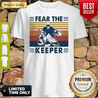Hockey Fear The Keeper Vintage Shirt