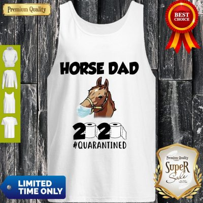 Awesome Horse Dad Face Mask 2020 Toilet Paper Quarantined Tank Top