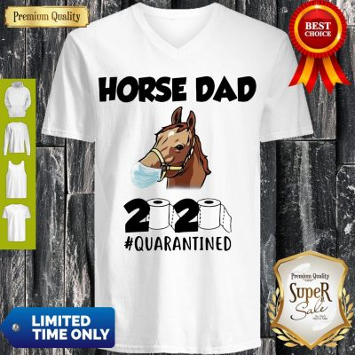 Awesome Horse Dad Face Mask 2020 Toilet Paper Quarantined V-neck