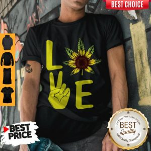 Awesome Love Hands Sunflower Weed Shirt