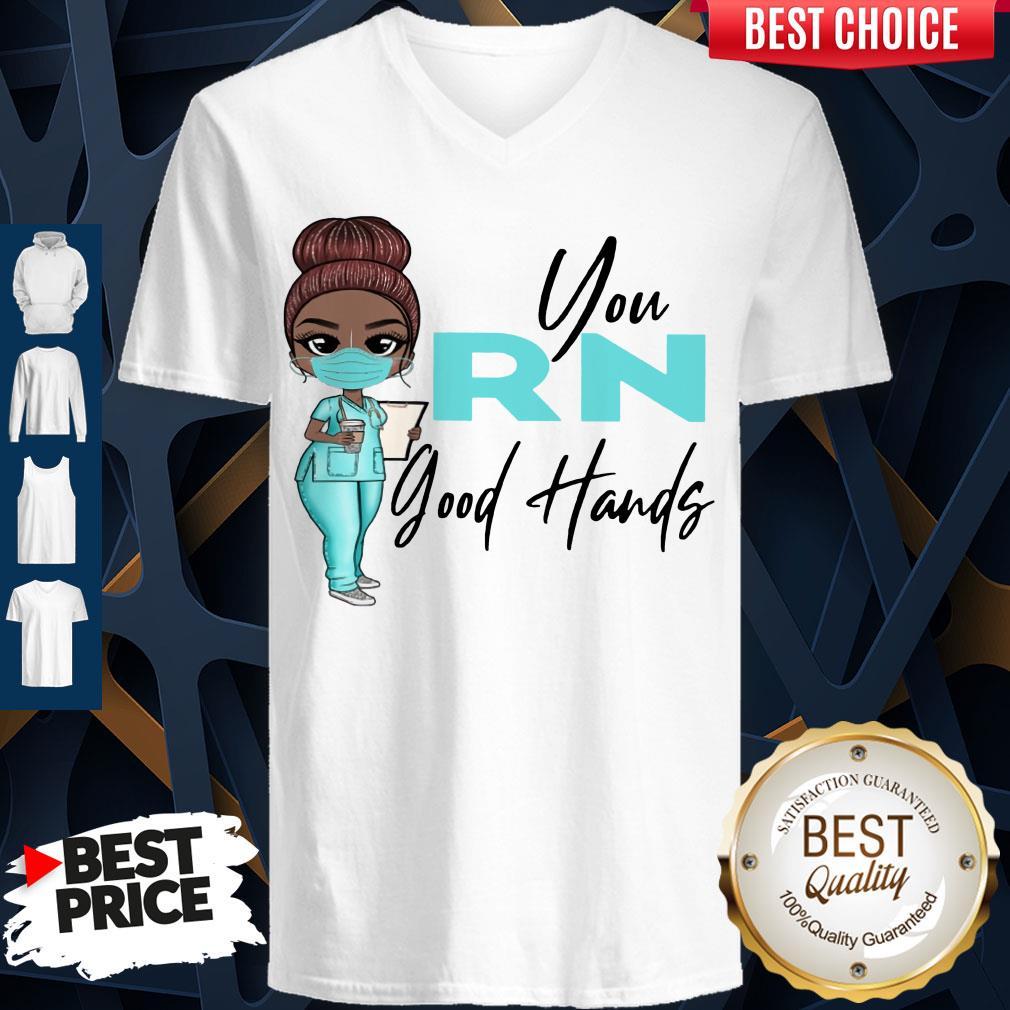 Awesome Nurse You Rn Good Hands V-neck
