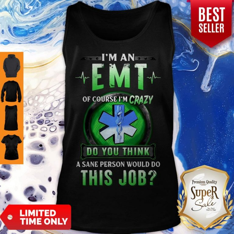 Awesome Of Course EMT Crazy Tank Top