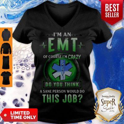 Awesome Of Course EMT Crazy V neck