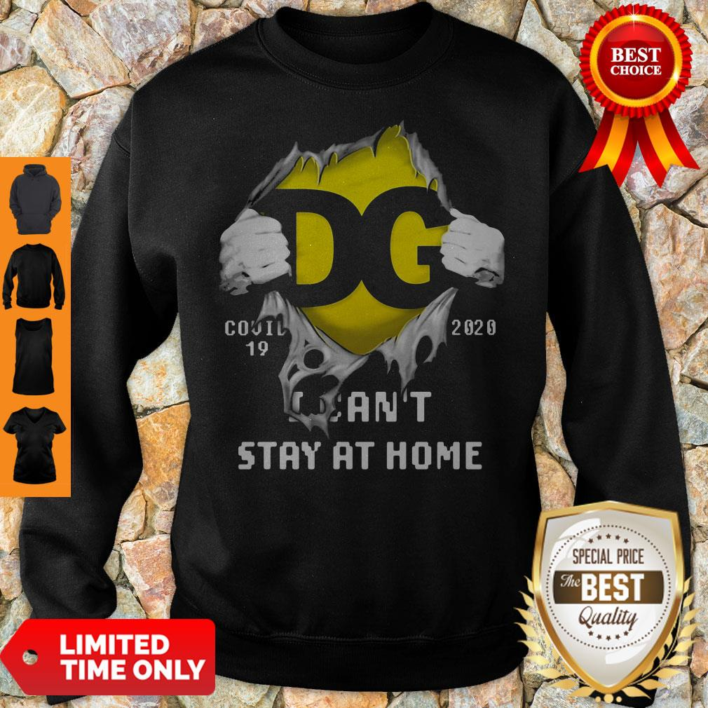 DG Logo Covid 19 2020 I Can'T Stay At Home T-Sweatshirt