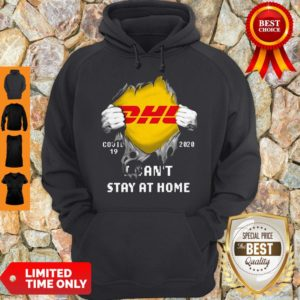 DHL Covid 19 2020 I Can't Stay At Home Hoodie