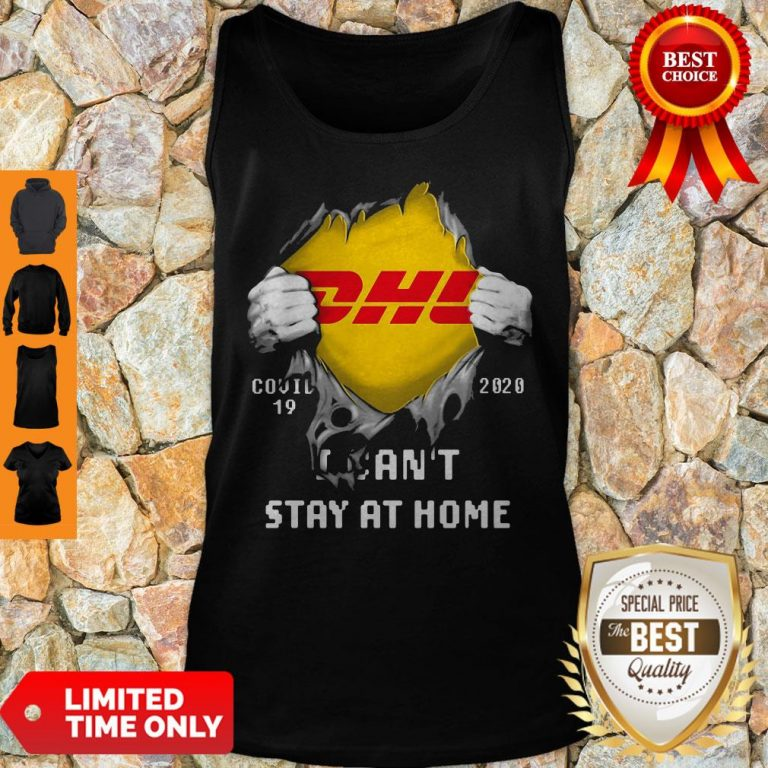 DHL Covid 19 2020 I Can't Stay At Home Tank Top