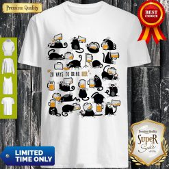 Funny Cats 20 Ways To Drink Beer Shirt