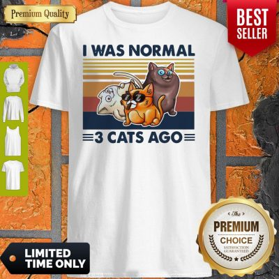 Funny I Was Normal 3 Cats Ago Black Version Shirt