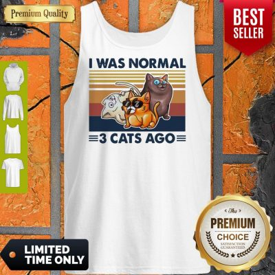 Funny I Was Normal 3 Cats Ago Black Version Tank Top