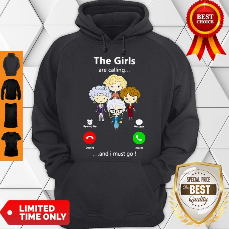 Good The Golden Girl Are Calling And I Must Go Hoodie