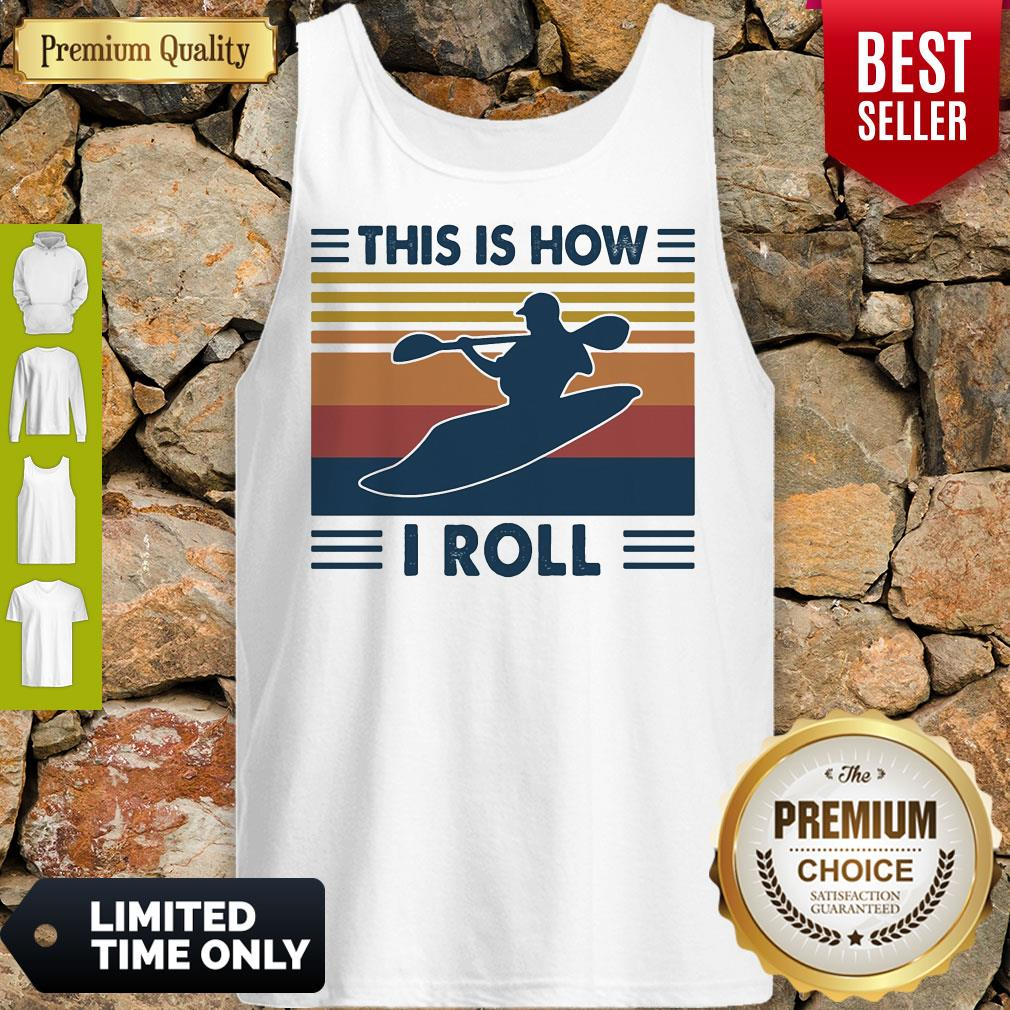 Kayaking This Is How I Roll Vintage Tank Top