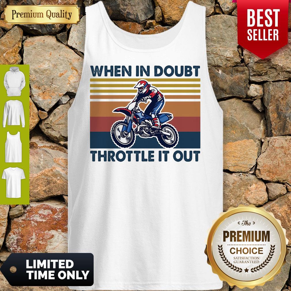 Motocross When In Doubt Throttle It Out Vintage Tank Top