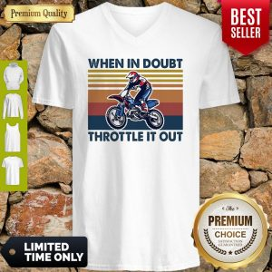 Motocross When In Doubt Throttle It Out Vintage V-neck