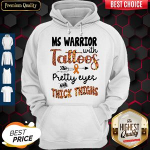 Nice Ms Warrior With Tattoos Pretty Eyes And Thick Thighs Hoodie