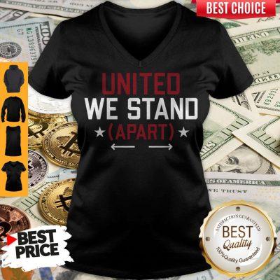 Nice United We Stand Apart V-neck