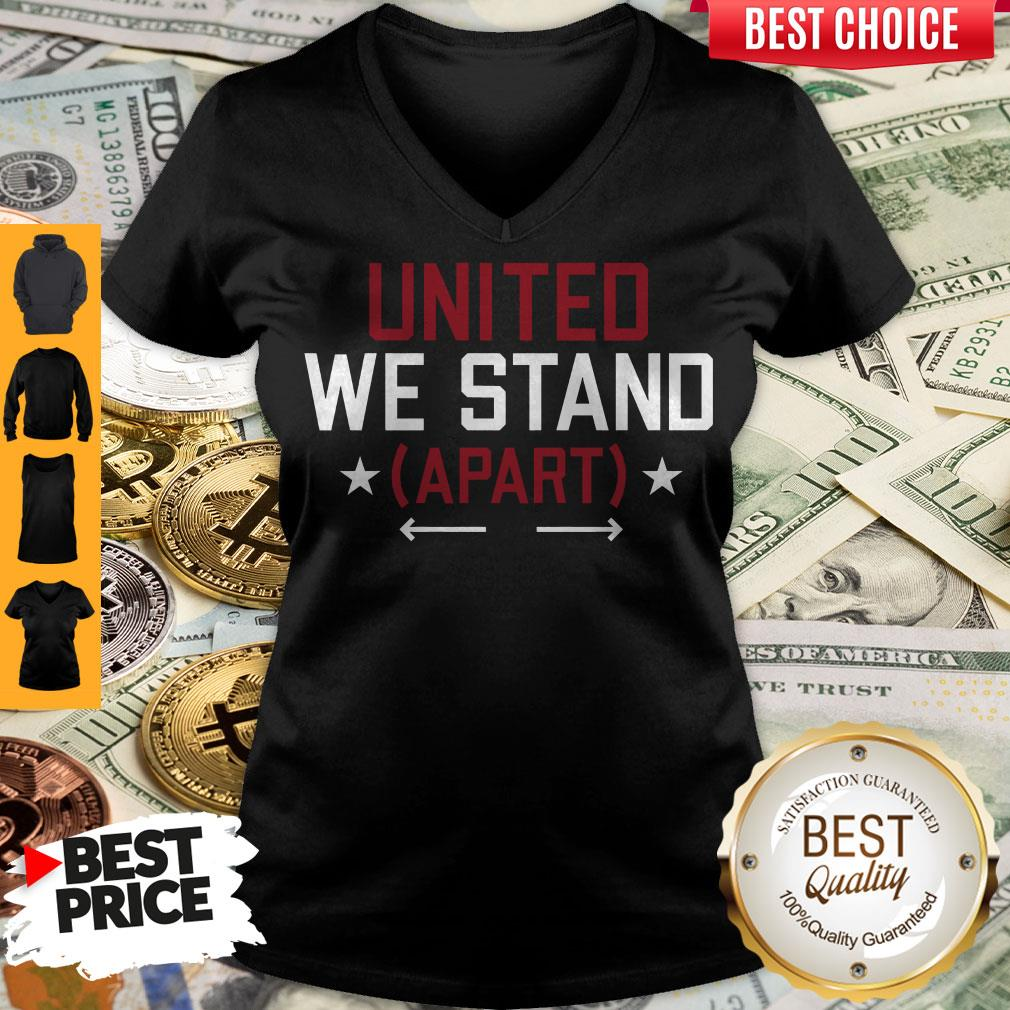 Nice United We Stand Apart V-neck