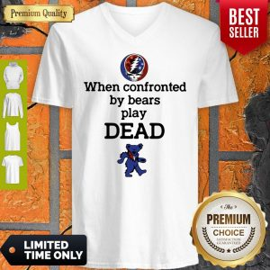 Nice When Confronted By Bears Play Dead V-neck