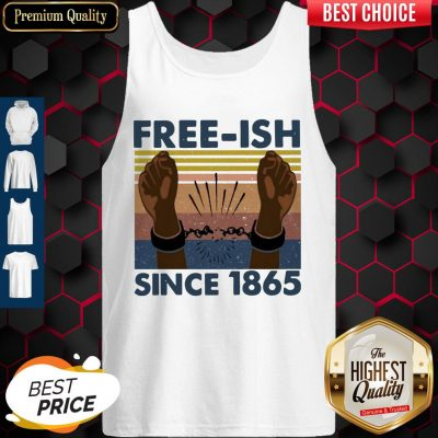 Official Free Ish Since 1865 Vintage Tank Top