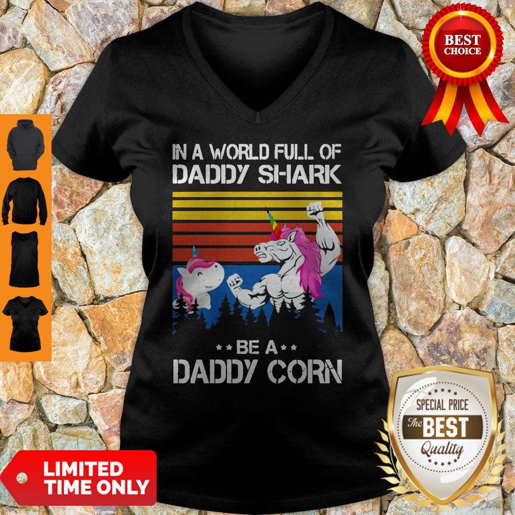 Official In A World Full Of Daddy Shark Be A Daddy Corn V-neck