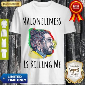 Official Maloneliness Is Killing Me Shirt
