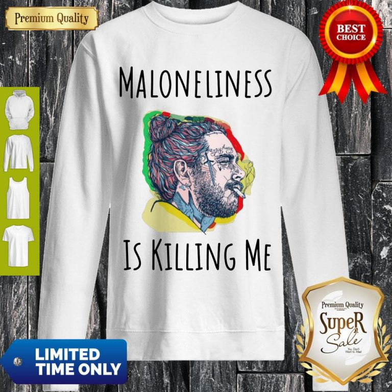 Official Maloneliness Is Killing Me Sweatshirt