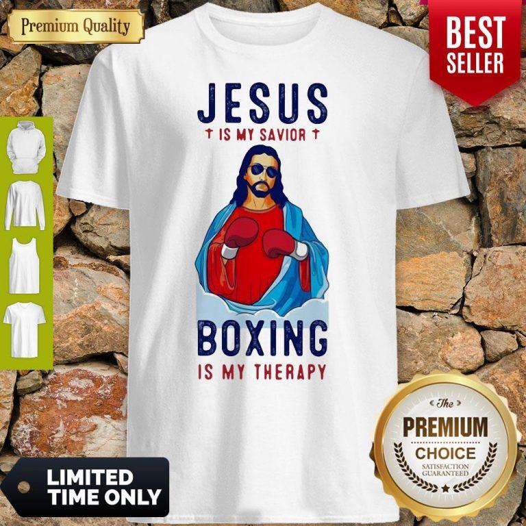 Premium Jesus Is My Savior Boxing Is My Therapy Shirt