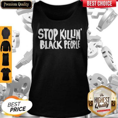 Premium Stop Killing Black People Tank Top