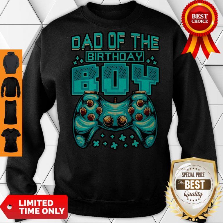 Pretty Gamer Boy Dad Of The Birthday Boy Daddy Gaming Father Sweatshirt