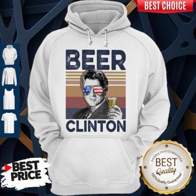 Top Bill Clinton Drink Beer The 4th Of July Vintage Hoodie
