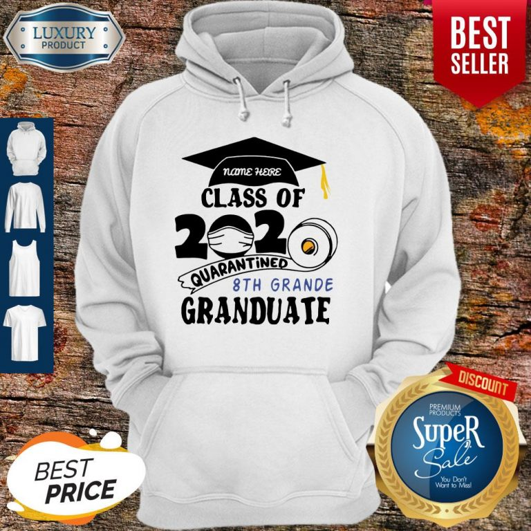 Top Name Here Class Of 2020 Quarantined 8th Grande Granduate Black Hoodie