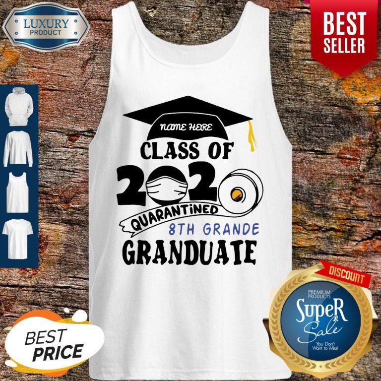 Top Name Here Class Of 2020 Quarantined 8th Grande Granduate Black Tank Top
