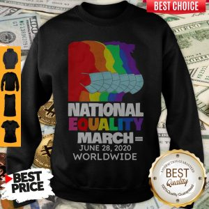Top National Equality March June 28 2020 Worldwide Sweatshirt