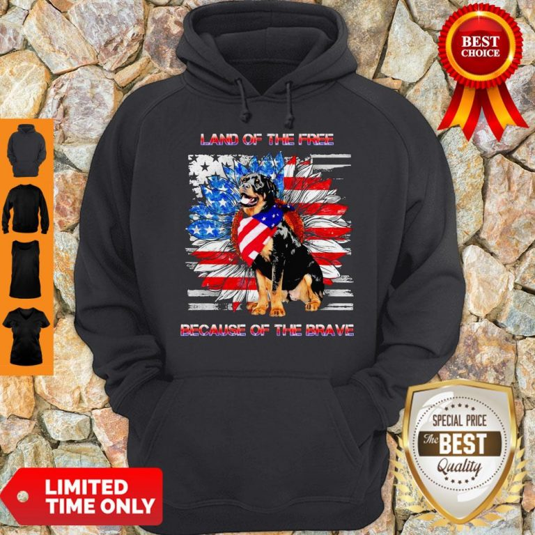 Top Rottweiler American Land Of The Free Because Of The Brave Hoodie