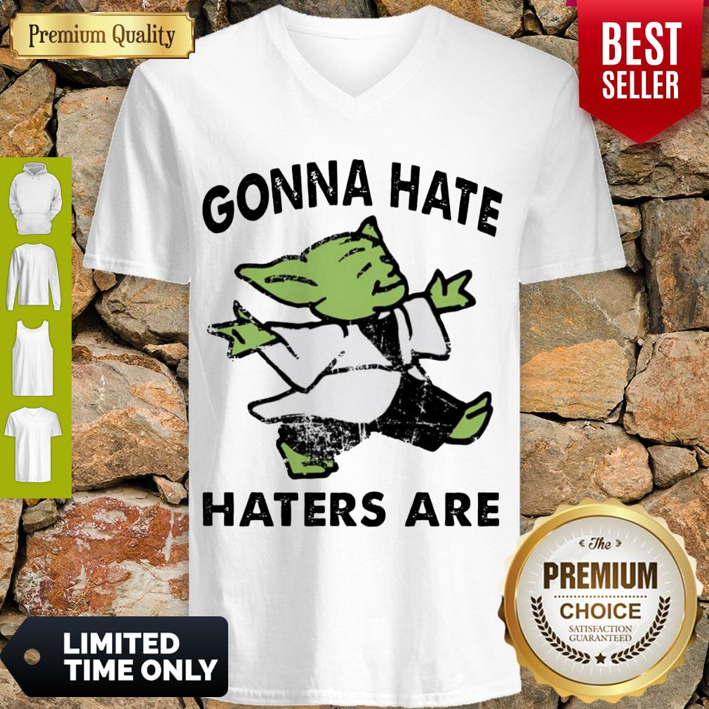 Top Star Wars Baby Yoda Gonna Hate Haters Are V-neck