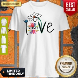 Top Woman Mom Love Mimi Life Heart Floral Gift Shirt