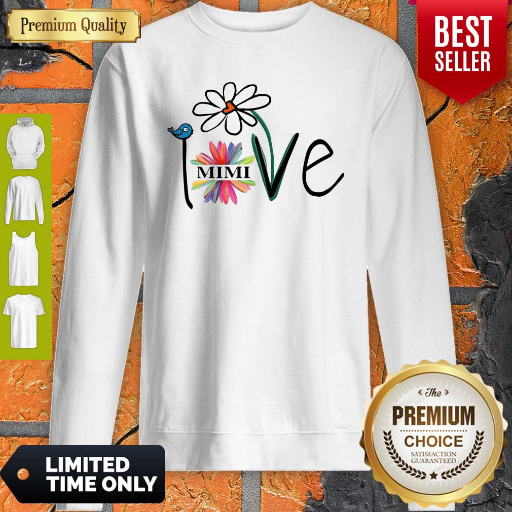 Top Woman Mom Love Mimi Life Heart Floral Gift Sweatshirt