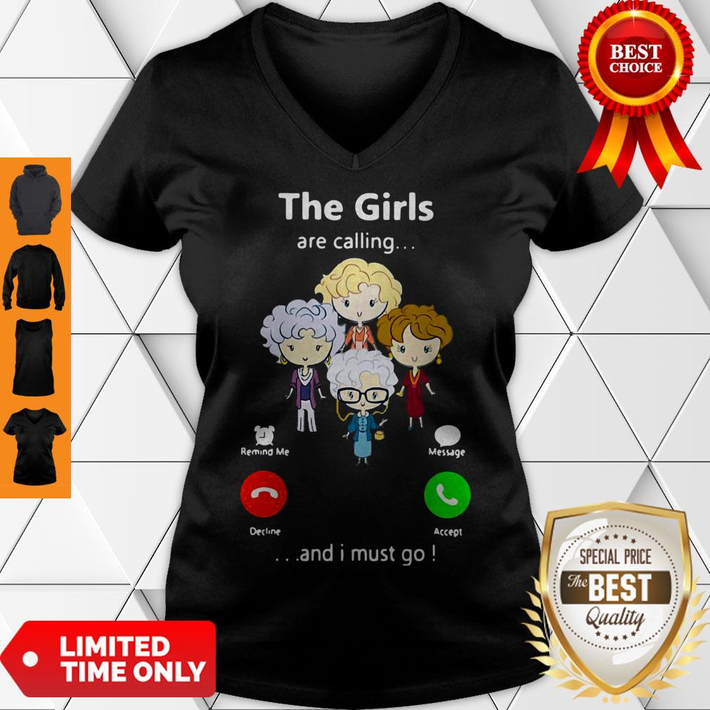 Good The Golden Girl Are Calling And I Must Go V-neck